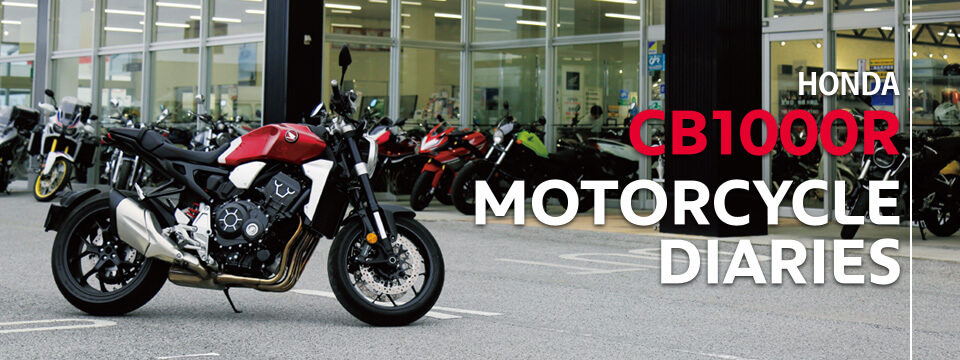 HONDA CB1000R MOTORCYCLE DIARIES